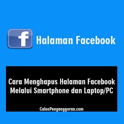 Cara Menghapus Halaman Facebook Melalui Smartphone dan Laptop/PC