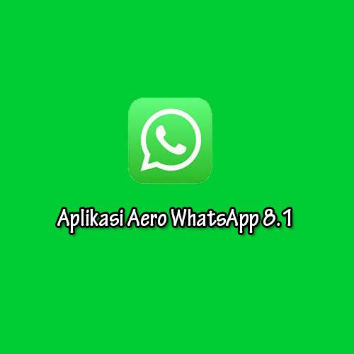 Aplikasi Aero WhatsApp 8.1