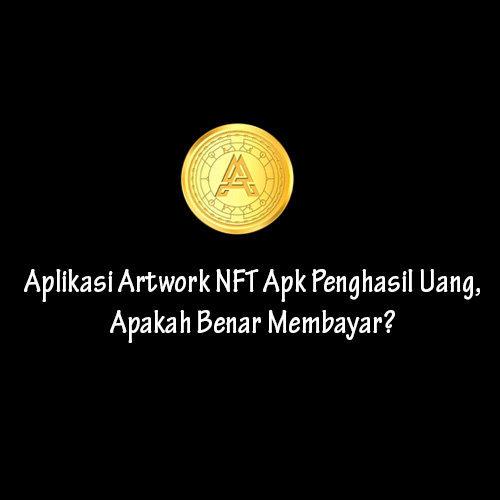 Aplikasi Artwork NFT Apk
