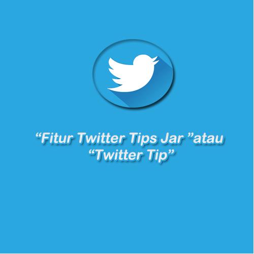 fitur twitter tips jar
